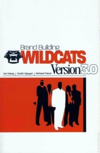 Wildcats 3.0 - even the cover's classy